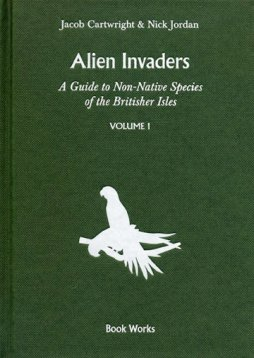 Alien Invaders: A Guide to Non-Native Species in the Britisher Isles