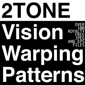 2 Tone Vision Warping Patterns
